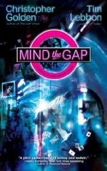 Mind the Gap - Tim Lebbon & Christopher Golden